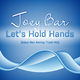 Joey Bar - Let's Hold Hands(Adam Ben Amitay Trash Mix)