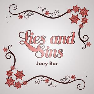 Joey Bar - Lies and Sins(Remixes) (Joey Bar Music Books Movies)