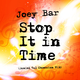 Joey Bar - Stop It in Time(Daniel Tal Obsession Mix)