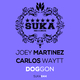 Joey Martinez & Carlos Waytt - Doggon
