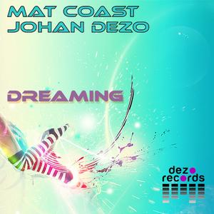 Johan Dezo & Mat Coast  - Dreaming (Dezo Records)