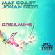 Johan Dezo & Mat Coast  Dreaming