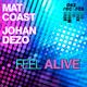 Johan Dezo & Mat Coast  Feel Alive