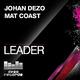 Johan Dezo & Mat Coast  Leader