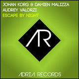Escape By Night by Johan Korg & Damien Malizza & Audrey Valorzi mp3 download