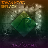 Replace by Johan Korg mp3 download