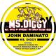 John Daminato Ms. Diggy
