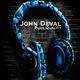 John Deval - Pure Quality