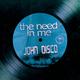 John Disco - The Need In Me