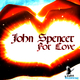 John Spencer For Love