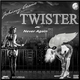 Johnny Cosmo Twister/Never Again