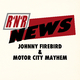 Johnny Firebird & Motor City Mayhem - R 'n' R News