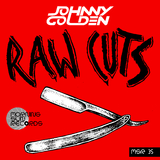 Raw Cuts by Johnny Golden mp3 download