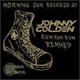 Run Run Run Remixed by Johnny Golden mp3 download