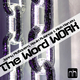 Jonny Mc Govern, Kevin Aviance & Nick Harvey - The Word Work