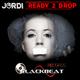 Jordi Ready 2 Drop