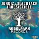 Jordiz & 3lackjack Irresistible