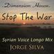 Jorge Silva Stop the War(Syrian Voice Longo Mix)