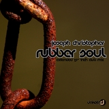 Rubber Soul(Extended 12 Inch Club Mix) by Joseph Christopher mp3 download