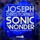 Joseph Christopher Sonic Wonder(Extended Deep in Space Mix)