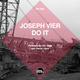 Joseph Vier Do It