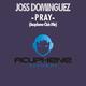 Joss Dominguez Pray