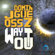 Joss Dominguez Way Out
