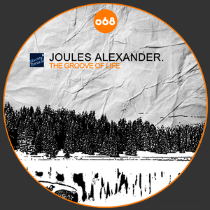 Joules Alexander - The Groove of Life (Mycore-Records)