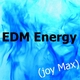 Joy Max EDM Energy