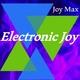 Joy Max - Electronic Joy