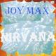 Joy Max Nirvana