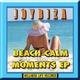 Joybiza Beach Calm Moments EP