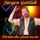 Jürgen Gottlob Ich kann allen Frauen treu sein