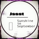 Jssst Sunshine in September