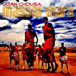 Juan Chousa - Massai Mara (musiczone digital)