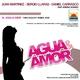 Juan Martinez, Sergio Llaras & Daniel Carrasco Agua y Amor