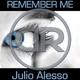 Julio Alesso Remember Me