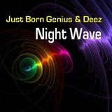 Night Wave by Just Born Genius & Deez mp3 download