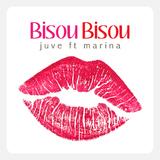 Bisou Bisou by Juve ft Marina mp3 download