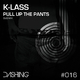 K-Lass Pull Up the Pants(Dub Mix)