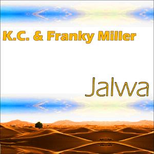K.C. & Franky Miller - Jalwa (Swoop Records)