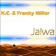 K.C. & Franky Miller Jalwa