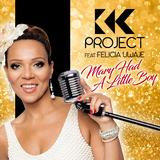 Mary Had a Little Boy by K.K. Project feat. Felicia Uwaje mp3 download