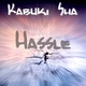 Kabuki Sha Hassle
