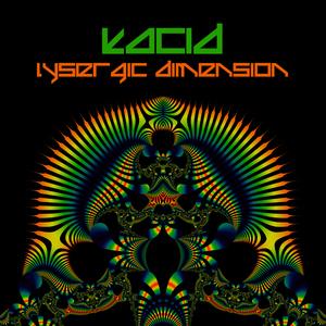 Kacid - Lysergic Dimension (Pyratrance Records)