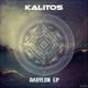 Kalitos Babylon EP