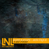 Fast Food by Kano Kanape & Aksutique mp3 download