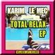 Karim Le Mec - Total Relax - EP