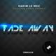 Karim Le Mec feat. Conor Farrell Fade Away