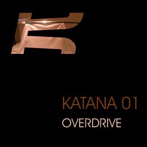 Katana 01 - Overdrive (Katana)